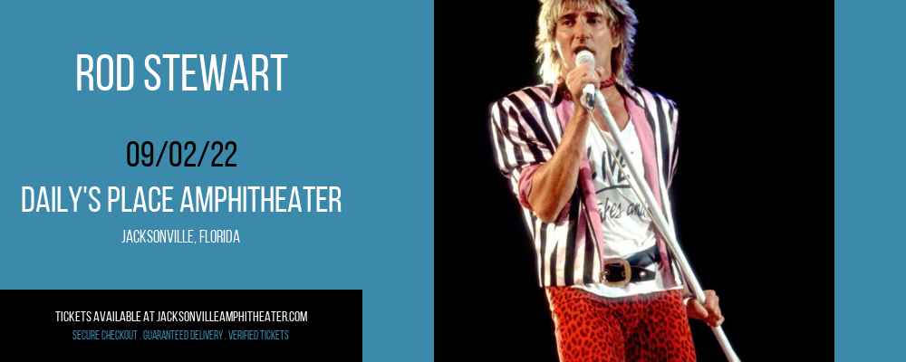 Rod Stewart at Daily's Place Amphitheater