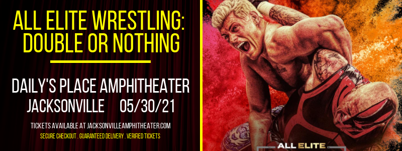 All Elite Wrestling: Double or Nothing at Daily's Place Amphitheater