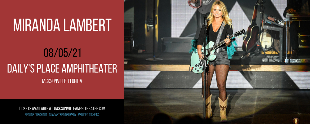 Miranda Lambert at Daily's Place Amphitheater